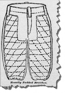 These heavily padded pantaloons helped protect players from broken bones due to errant kicks by teammates and opponents alike. From the San Francisco Call. Available at the California Digital Newspaper Repository..
